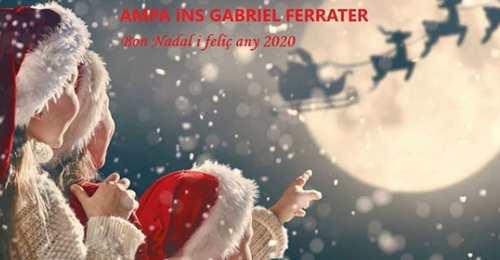 L'AMPA del INS Gabriel i ferrater us dessitja Bon Nadal 2019